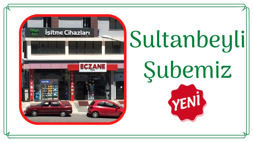 Odyo İnci İşitme Cihazları Sultanbeyli Şubesi Hizmetinizde !