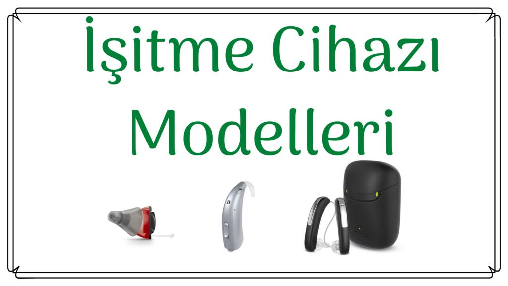 İşitme Cihazı Modelleri